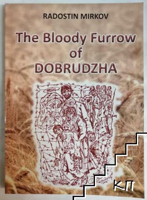 The bloody furrow of Dobrudzha