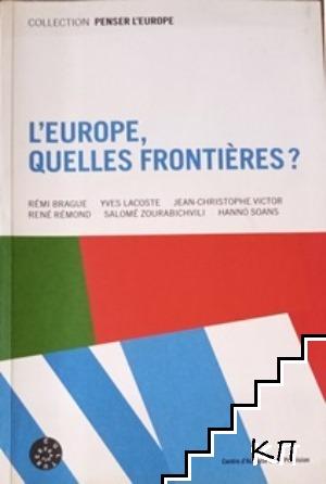 L'Europe, quelles frontières?