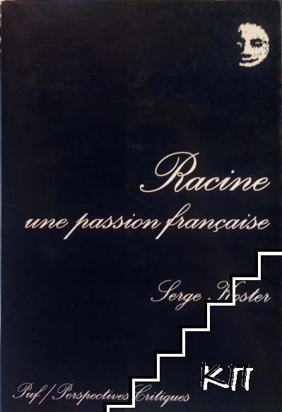 Racine: Une passion française