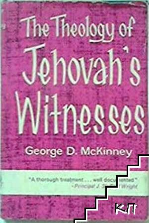 The theology of Jehovah's Witnesses