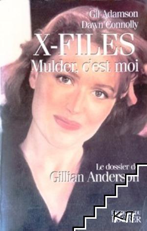 X-files. Mulder, C'est moi