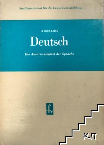 Deutsch: Die Ausdrucksmittel der Sprache