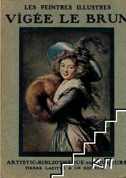 Les peintres illustres: Vigee le Brun