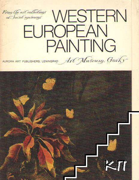 Western European Painting in The Art Museum Gorky