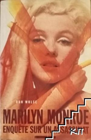 Marilyn Monro: enquete sur un assassinat