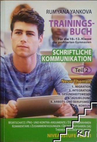 Schriftliche kommunikation. Trainingsbuch für die 10.-12. Klasse