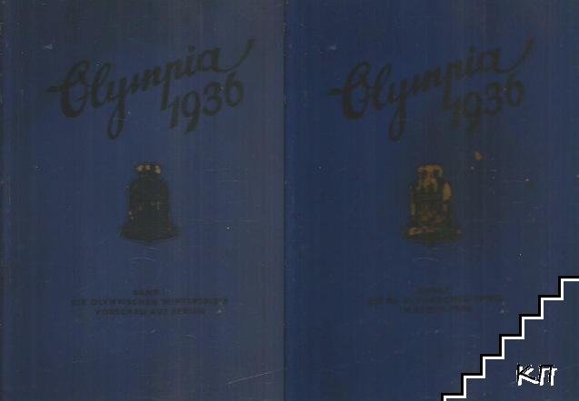 Olympia 1936: Die Olympischen Spiele 1936 in Berlin und Garmisch-Partenkirchen. Band 1-2