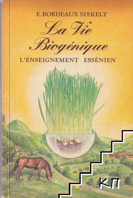 La vie Biogénique