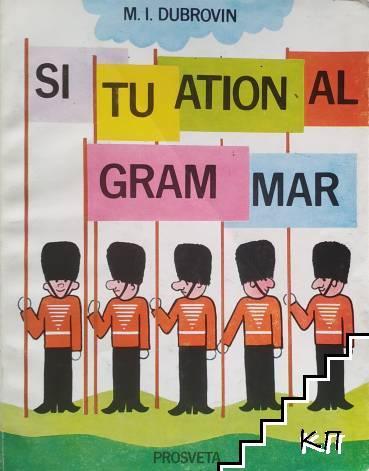 Situational Grammar