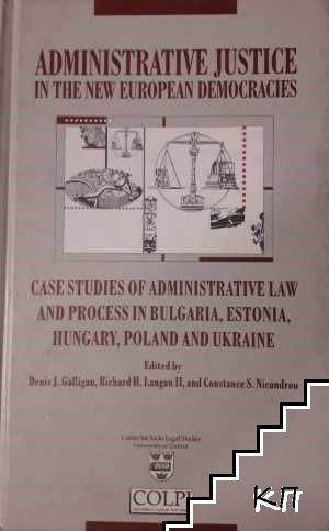 Administrative Justice in the New European Democracies