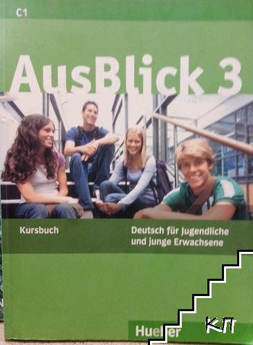 AusBlick 3. Kursbuch C1