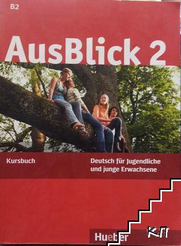 AusBlick 2. Kursbuch B2