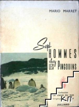 Sept hommes chez les pingouins