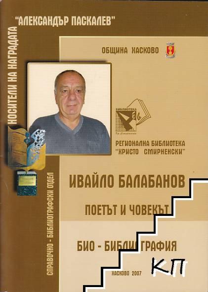 Ивайло Балабанов - поетът и човекът