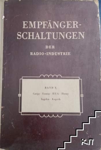 Empfänger-Schaltungen der Radio-Industrie. Band 10