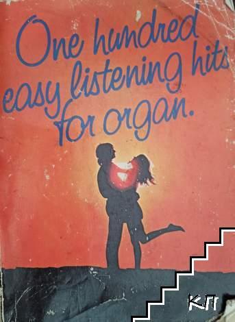 One hundred easy listening hits for organ