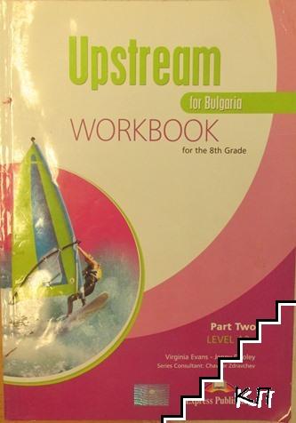 Upstream for Bulgaria: Workbook. Level A2+