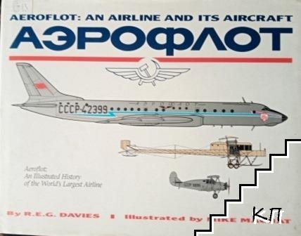 Aeroflot: An Airline and Its Aircraft