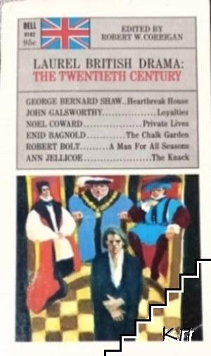 Laurel British Drama: The Twentieth Century