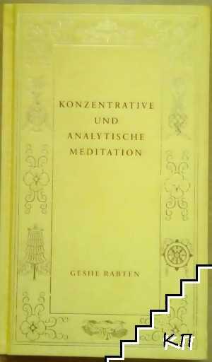 Konzentrative und analytische meditation