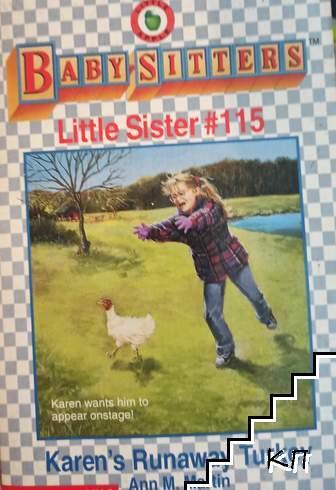Baby-Sitters Little Sister; Karen's Runaway Turkey