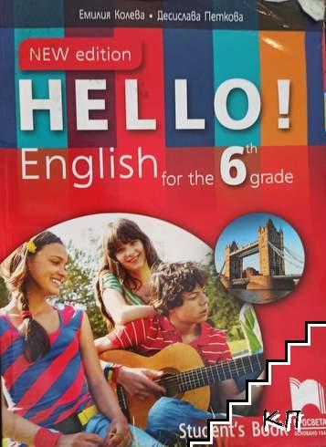 Hello! English for the 6th Grade: Student's Book