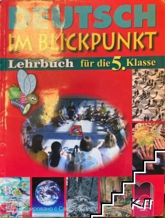 Deutsch im Blickpunkt. Lehrbuch für die 5. klasse
