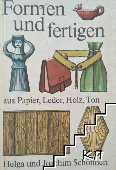 Formen und fertigen, aus Papier, Leder, Holz, Ton