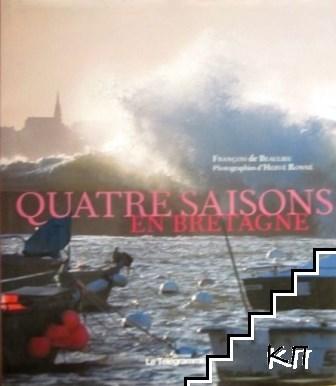 Quatre saisons en Bretagne