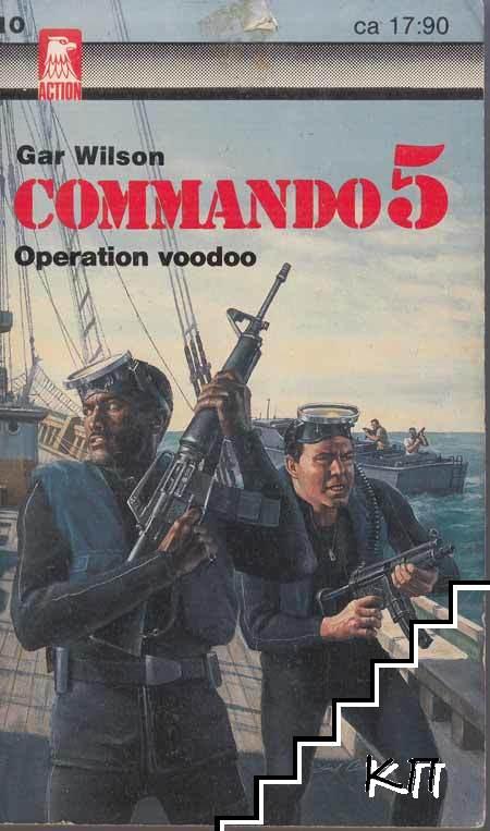 Comando. Del 5: Operation voodoo