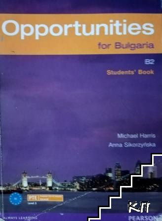 Opportunities for Bulgaria. Student's book B 2