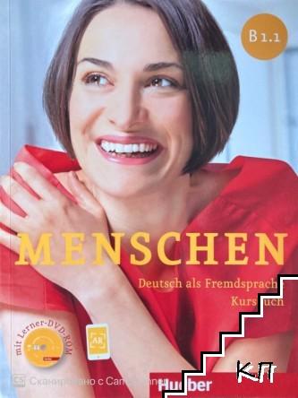 Menschen. B1.1. Deutsch als Fremdsprache Kursbuch + CD. und Arbeitsbuch + CD