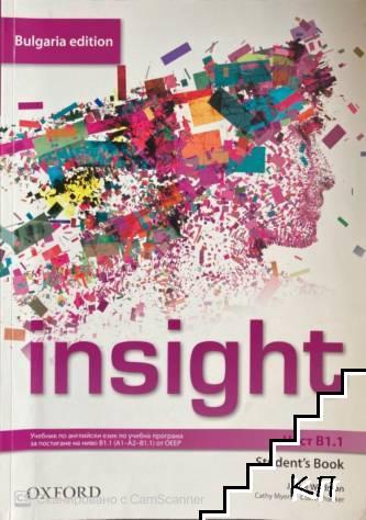 Insight Bulgaria Edition B1.1: Student's Book