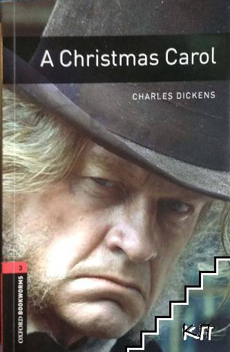 The Oxford Bookworms Library: Stage 3: A Christmas Carol