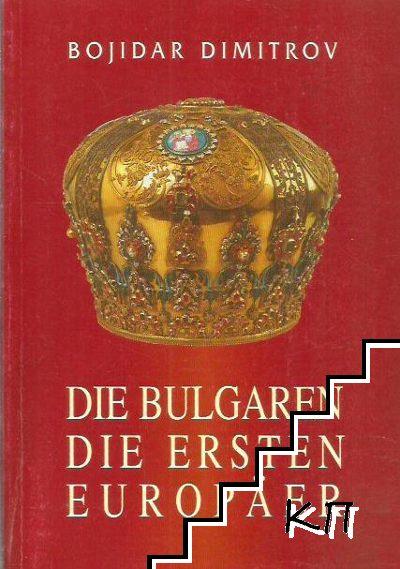 Die Bulgaren - die ersten Europäer