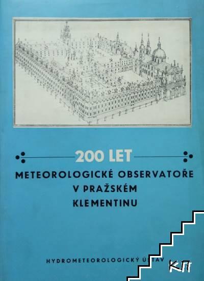 200 let meteorologické observatoře v pražském klementinu